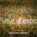 Futur d'espoir – Un film questionne l'avenir de l'agriculture